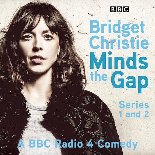 Bridget Christie Minds The Gap
