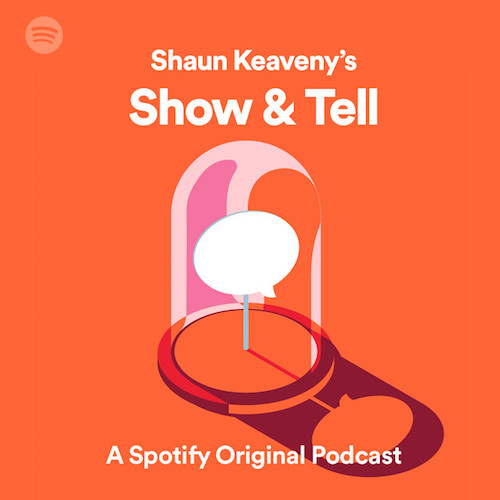 Shaun Keaveney's Show & Tell