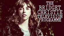 THE BRIDGET CHRISTIE TELEVISION PROGRAMME – Free audience tickets