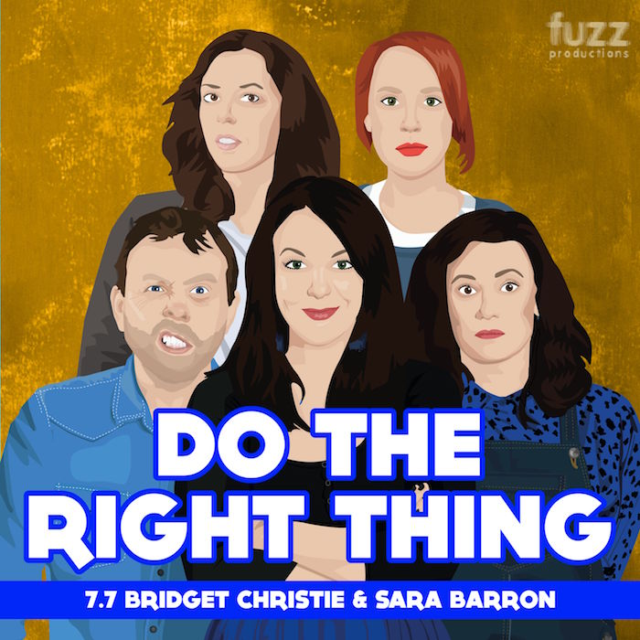 Do The Right Thing. Series 7 Episode 7